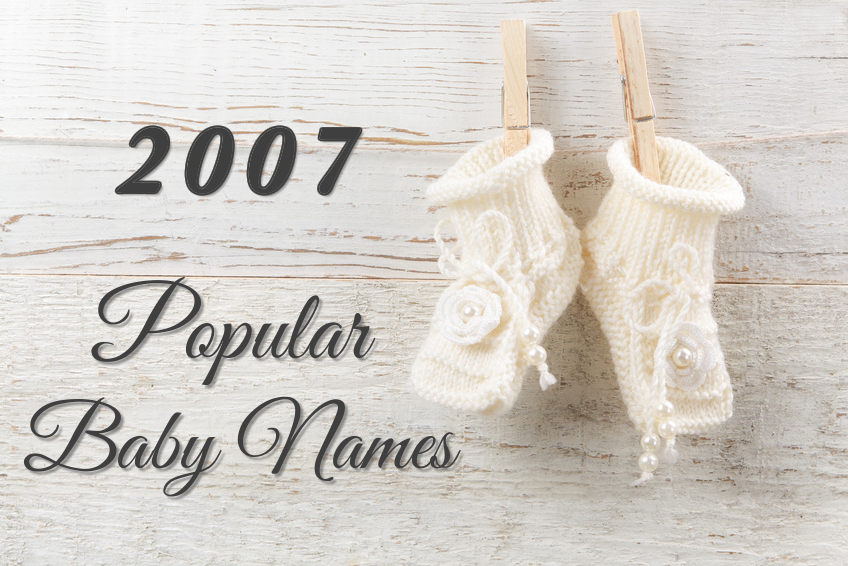 Popular Baby Names 2007