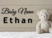 Baby Name Ethan