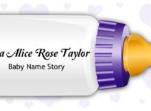Mia Alice Rose Taylor name story